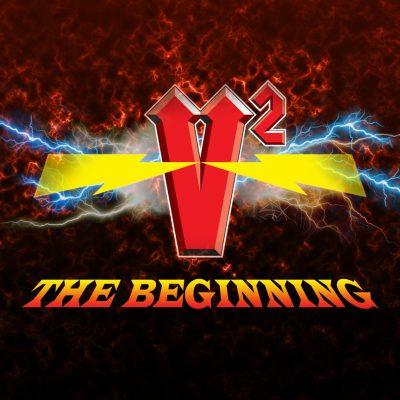 V Squared the Beginning